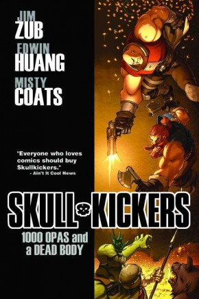 SKULLKICKERS VOLUME 1 1000 OPAS AND A DEAD BODY GRAPHIC NOVEL