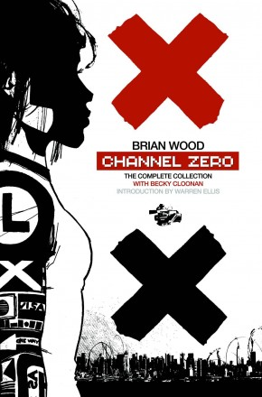 CHANNEL ZERO THE COMPLETE COLLECTION GRAPHIC NOVEL