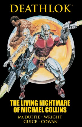 DEATHLOK THE LIVING NIGHTMARE OF MICHAEL COLLINS HARDCOVER