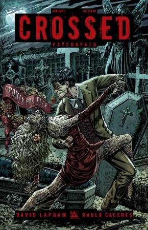 CROSSED VOLUME 3 PSYCHOPATH GRAPHIC NOVEL