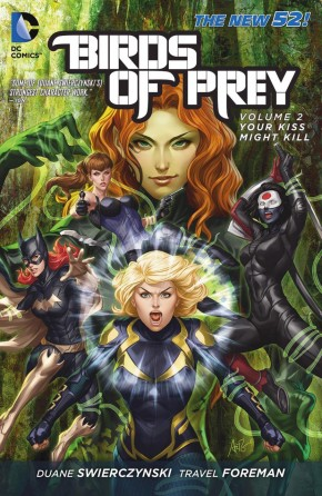BIRDS OF PREY VOLUME 2 YOUR KISS MIGHT KILL GRAPHIC NOVEL