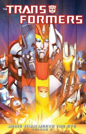 TRANSFORMERS MORE THAN MEETS THE EYE VOLUME 3 GRAPHIC NOVEL