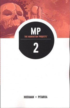 THE MANHATTAN PROJECTS VOLUME 2 THEY RULE GRAPHIC NOVEL