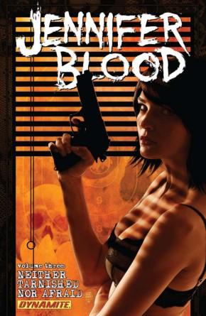 JENNIFER BLOOD VOLUME 3 NEITHER TARNISHED NOR AFRAID GRAPHIC NOVEL