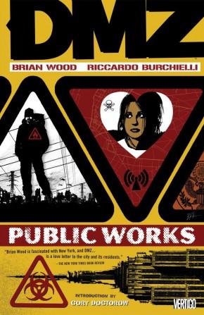DMZ VOLUME 3 PUBLIC WORKS GRAPHIC NOVEL