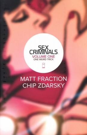 SEX CRIMINALS VOLUME 1 ONE WEIRD TRICK GRAPHIC NOVEL