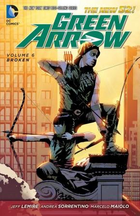 GREEN ARROW VOLUME 6 BROKEN GRAPHIC NOVEL