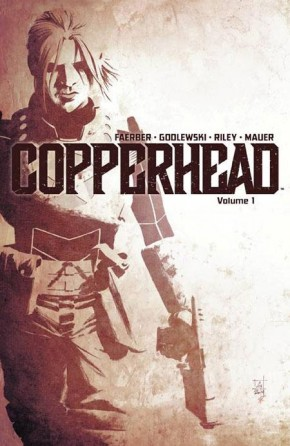 COPPERHEAD VOLUME 1 A NEW SHERIFF IN TOWN GRAPHIC NOVEL