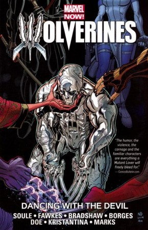 WOLVERINES VOLUME 1 DANCING WITH THE DEVIL GRAPHIC NOVEL