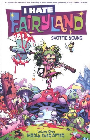I HATE FAIRYLAND VOLUME 1 MADLY EVER AFTER GRAPHIC NOVEL
