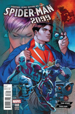 SPIDER-MAN 2099 #8 (2015 SERIES) STORY THUS FAR VARIANT