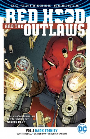 RED HOOD AND THE OUTLAWS VOLUME 1 DARK TRINITY GRAPHIC NOVEL