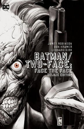 BATMAN TWO-FACE FACE THE FACE DELUXE EDITION HARDCOVER
