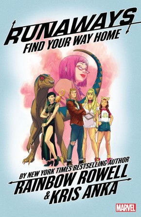 RUNAWAYS BY RAINBOW ROWELL VOLUME 1 FIND YOUR WAY HOME GRAPHIC NOVEL