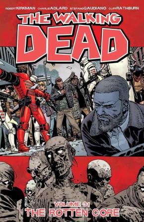 WALKING DEAD VOLUME 31 THE ROTTEN CORE GRAPHIC NOVEL