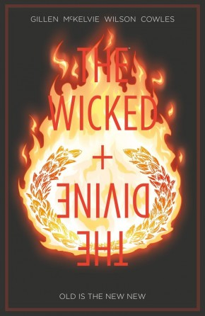 WICKED + THE DIVINE VOLUME 8 OLD IS THE NEW NEW GRAPHIC NOVEL
