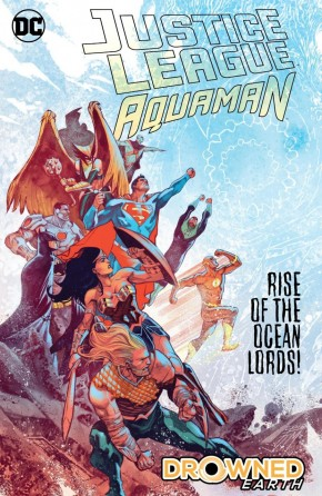 JUSTICE LEAGUE AQUAMAN DROWNED EARTH HARDCOVER