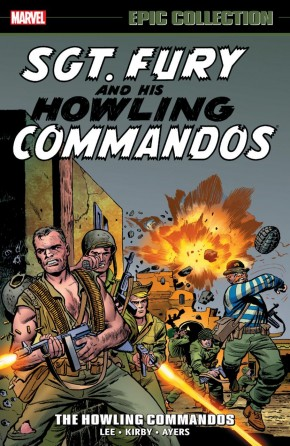 SGT FURY EPIC COLLECTION THE HOWLING COMMANDOS GRAPHIC NOVEL