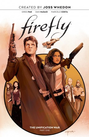 FIREFLY VOLUME 1 THE UNIFICATION WAR HARDCOVER