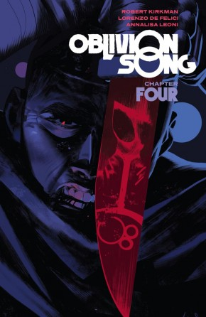 OBLIVION SONG BY KIRKMAN AND DE FELICI VOLUME 4 GRAPHIC NOVEL