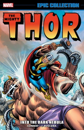 THOR EPIC COLLECTION INTO THE DARK NEBULA GRAPHIC NOVEL