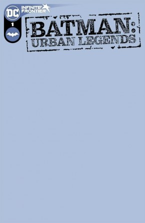 BATMAN URBAN LEGENDS #1 BLANK VARIANT