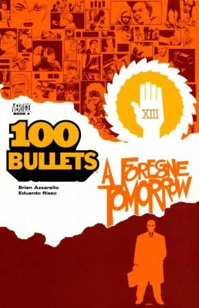 100 BULLETS VOLUME 4 FOREGONE TOMORROW GRAPHIC NOVEL