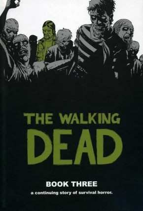 WALKING DEAD VOLUME 3 HARDCOVER