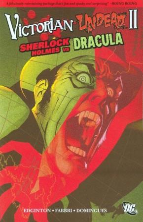VICTORIAN UNDEAD II SHERLOCK HOLMES VS DRACULA GRAPHIC NOVEL