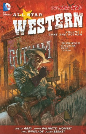 ALL STAR WESTERN VOLUME 1 GUNS AND GOTHAM GRAPHIC NOVEL