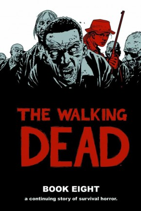 WALKING DEAD VOLUME 8 HARDCOVER