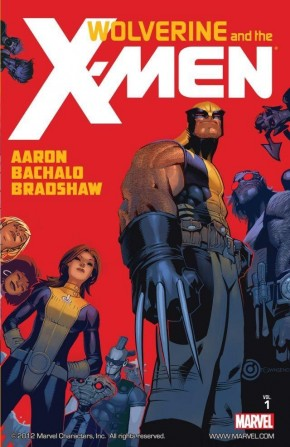 WOLVERINE AND THE X-MEN BY JASON AARON VOLUME 1 GRAPHIC NOVEL