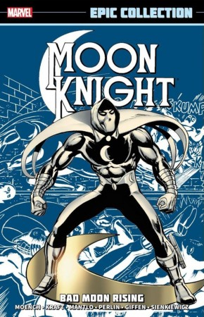 MOON KNIGHT EPIC COLLECTION BAD MOON RISING GRAPHIC NOVEL