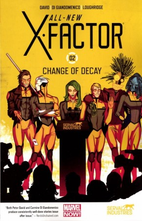ALL NEW X-FACTOR VOLUME 2 CHANGE OF DECAY GRAPHIC NOVEL