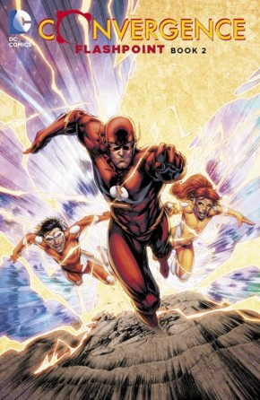 CONVERGENCE FLASHPOINT BOOK 2 GRAPHIC NOVEL