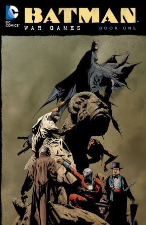 BATMAN WAR GAMES VOLUME 1 GRAPHIC NOVEL