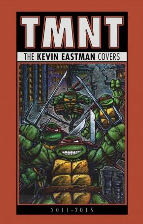 TEENAGE MUTANT NINJA TURTLES KEVIN EASTMAN COVERS 2011 - 2015 HARDCOVER