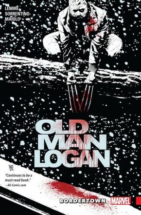 WOLVERINE OLD MAN LOGAN VOLUME 2 BORDERTOWN GRAPHIC NOVEL