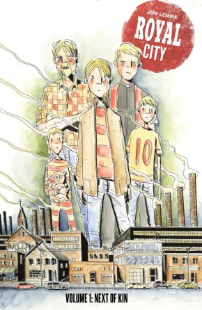 ROYAL CITY VOLUME 1 NEXT OF KIN GRAPHIC NOVEL