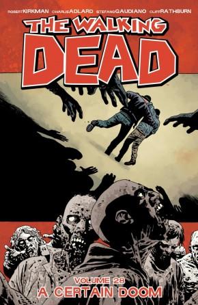 WALKING DEAD VOLUME 28 A CERTAIN DOOM GRAPHIC NOVEL