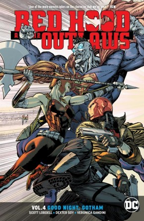 RED HOOD AND THE OUTLAWS VOLUME 4 GOOD NIGHT GOTHAM GRAPHIC NOVEL