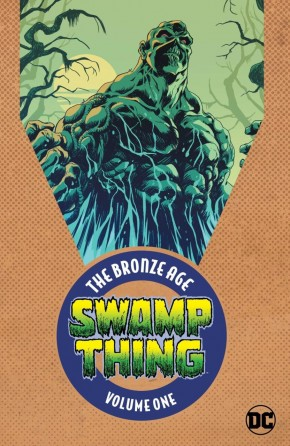 SWAMP THING THE BRONZE AGE VOLUME 1 GRAPHIC NOVEL