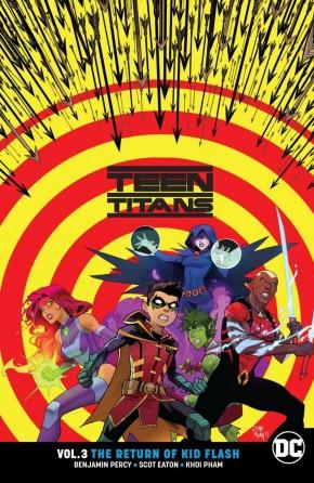 TEEN TITANS VOLUME 3 THE RETURN OF KID FLASH GRAPHIC NOVEL