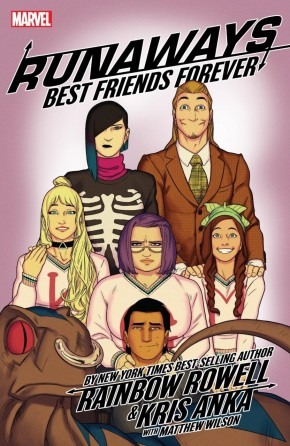 RUNAWAYS BY RAINBOW ROWELL VOLUME 2 BEST FRIENDS FOREVER GRAPHIC NOVEL