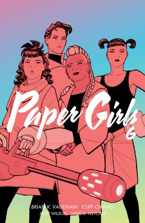 PAPER GIRLS VOLUME 6 GRAPHIC NOVEL
