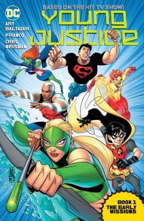 YOUNG JUSTICE THE ANIMATED SERIES BOOK 1 THE EARLY MISSIONS GRAPHIC NOVEL