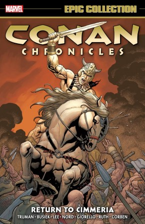 CONAN CHRONICLES EPIC COLLECTION RETURN TO CIMMERIA GRAPHIC NOVEL