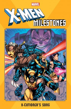 X-MEN MILESTONES X-CUTIONERS SONG GRAPHIC NOVEL