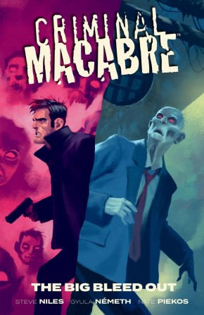CRIMINAL MACABRE THE BIG BLEED OUT GRAPHIC NOVEL
