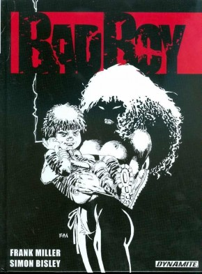 FRANK MILLER BAD BOY 10TH ANNIVERSARY HARDCOVER